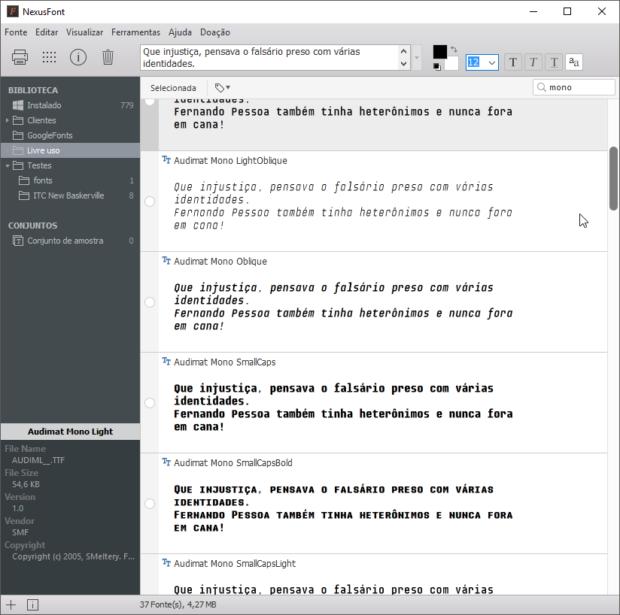 Janela do gerenciador NexusFont, ao lado esquerdo temos a lista de fontes, ao lado direito a visualização e no topo diversas configurações como o texto, tamanho de fonte, suavização, entre outras.